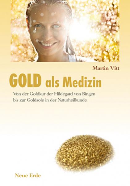 Vitt, Gold als Medizin