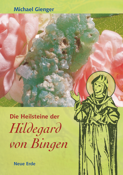 Gienger, Die Heilsteine der Hildegard von Bingen