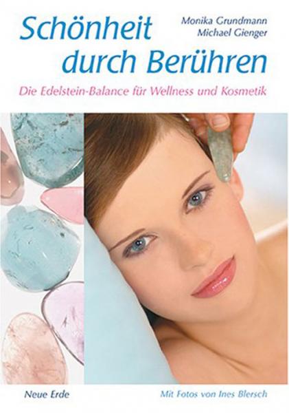 Grundmann/Gienger: Schönheit durch Berühren