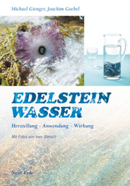 Gienger/Goebel, Edelsteinwasser